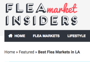 Coverage from Flea Market Insiders - Best LA Fleas